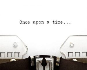 Typed words on a page: Once upon a time .